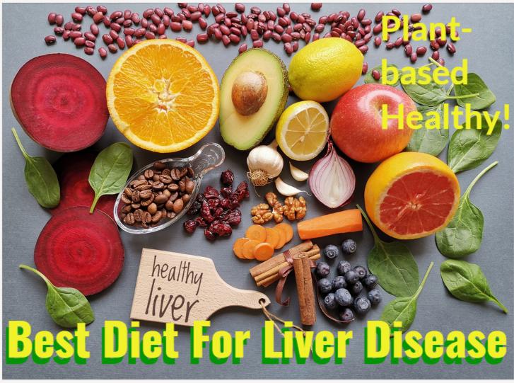 Best Diet For Liver Disease-Plant-based